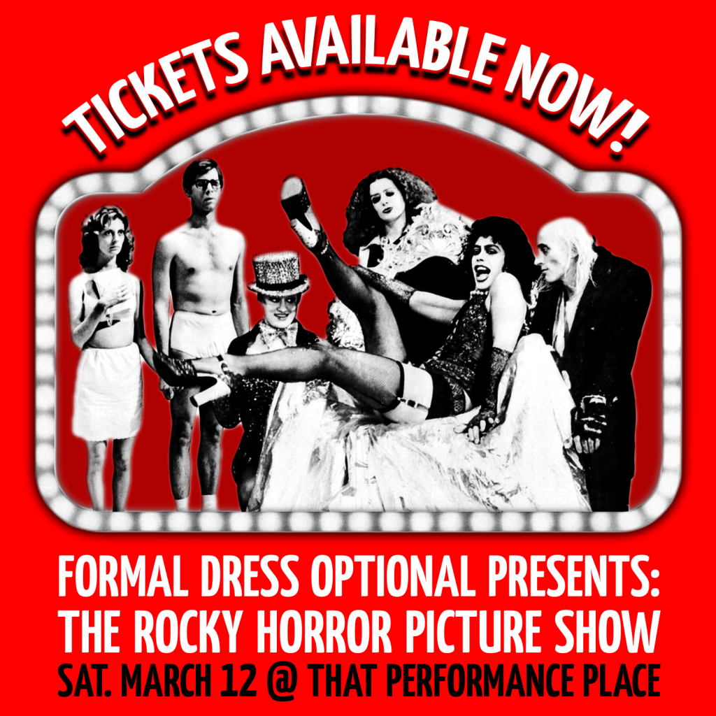 Tickets Available Now! 10PM Rocky Horror – March 12 @ That Performance Place